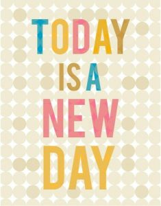 today-is-a-new-day