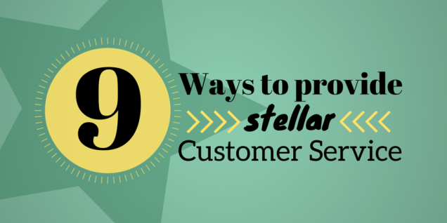 9-ways-to-provide-stellar-customer-service