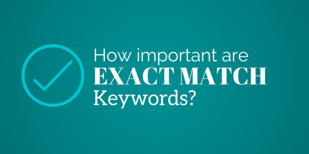 how-important-are-exact-match-keywords